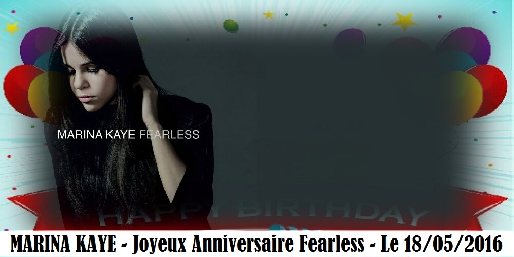 Joyeux Anniversaire Fearless 1 An